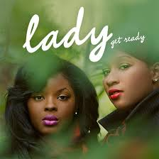 Lady (Nicole Wray and  Terri Walker)